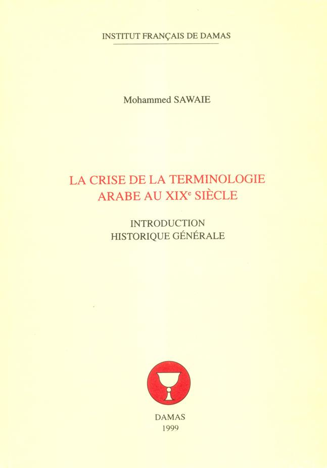La Crise De La Terminologie Arabe Au XIX Siecle