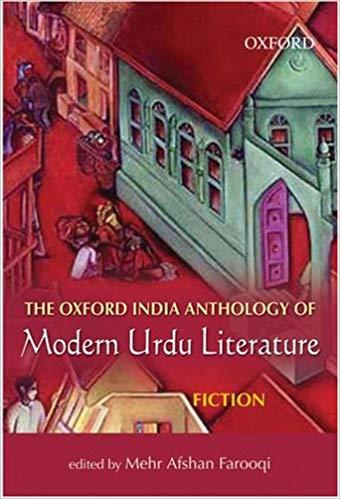The Oxford India Anthology of Modern Urdu Literature