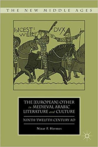 The [European] Other in Medieval Arabic Literature and Culture
