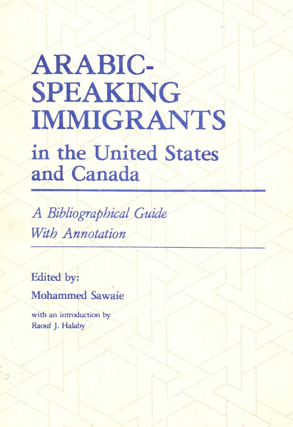 Arabic-Speaking Immigrants in the United States and Canada