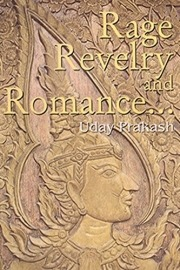 Rage, Revelry, and Romance...