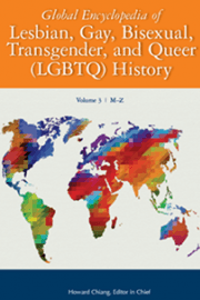 Global Encylopedia of Lesbian, Gay, Bisexual, Transgender, and Queer (LGBTQ) History
